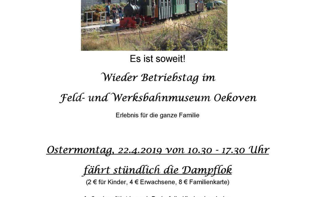Feld- und Werksbahnmuseum Oekoven Ostermontag Betriebstag